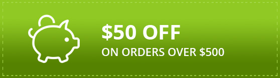 $50 OFF ON ORDERS OVER $500